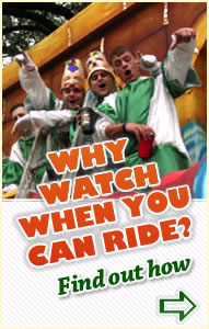 WHY WATCH WHEN YOU CAN RIDE? FIND OUT HOW